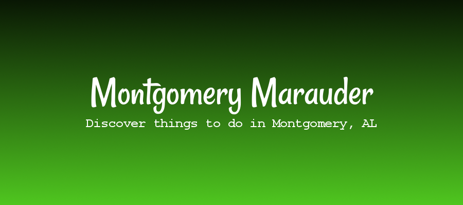 Montgomery Blog | Things to do in Montgomery, Alabama